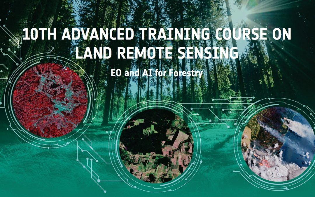 10th ESA Advanced Training Course on Land Remote Sensing